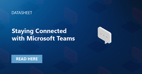 Socialimage_Datasheets_Staying Connected with Microsoft Teams